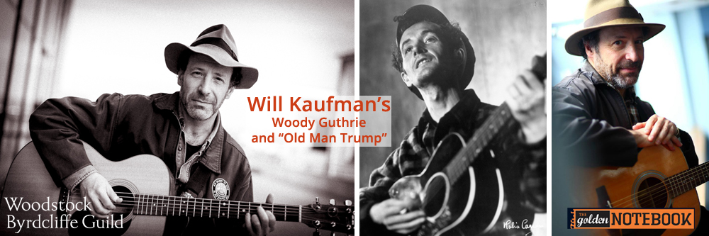 Will Kaufman's Woody Guthrie and Old Man Trump